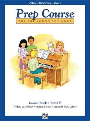 Alfred'S Basic Piano Library Prep Course Lesson E -