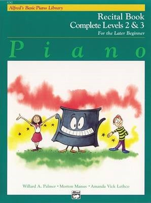 Alfred'S Basic Piano Library Recital Book 2-3 -