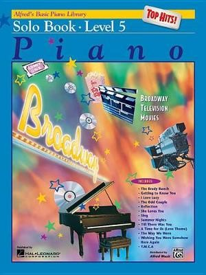 Alfred'S Basic Piano Library Top Hits Solo Book 5 -