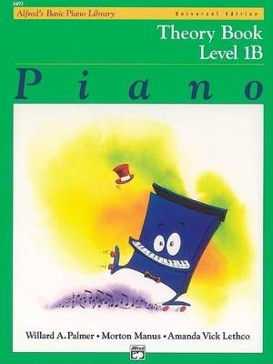 Alfred'S Basic Piano Library Theory Book 1b -