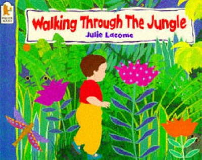 Walking Through the Jungle -
