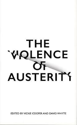The Violence of Austerity -