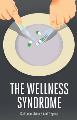 The Wellness Syndrome - pr_358035
