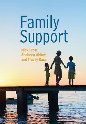 Family Support: Prevention, Early Intervention and Early Help -