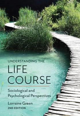 Understanding the Life Course -