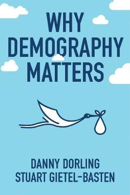Why Demography Matters -