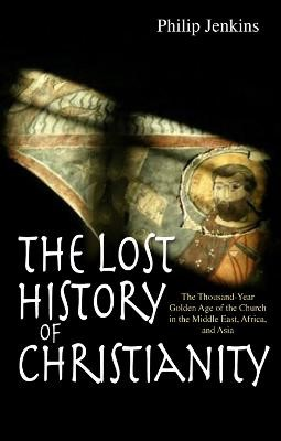 The Lost History of Christianity -