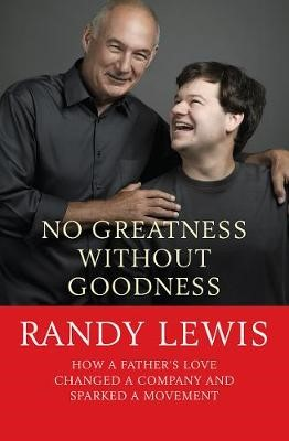 No Greatness Without Goodness -