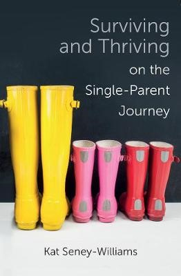 Surviving and Thriving on the Single-Parent Journey -