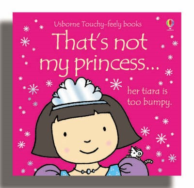 That's Not My Princess -
