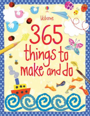 365 Things to Make and Do - pr_303695