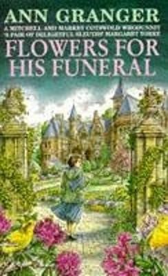 Flowers for his Funeral (Mitchell & Markby 7) -