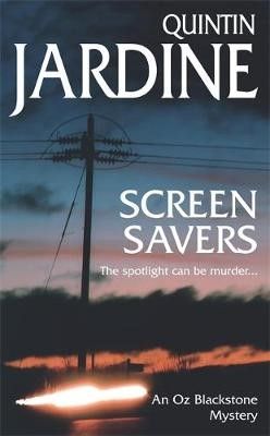 Screen Savers (Oz Blackstone series, Book 4) -