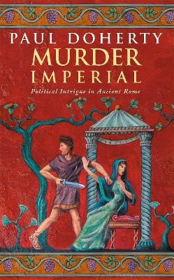 Murder Imperial (Ancient Rome Mysteries, Book 1) -