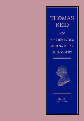 Thomas Reid on Mathematics and Natural Philosophy - pr_208382