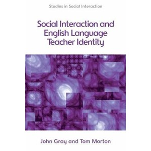 Social Interaction and English Language Teacher Identity