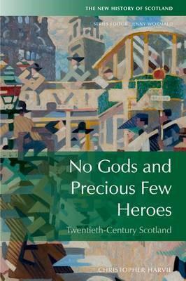 No Gods and Precious Few Heroes -