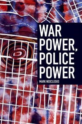 War Power, Police Power -