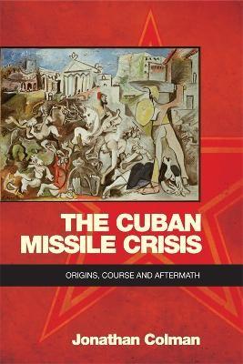 The Cuban Missile Crisis - pr_17424
