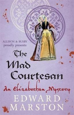 The Mad Courtesan -