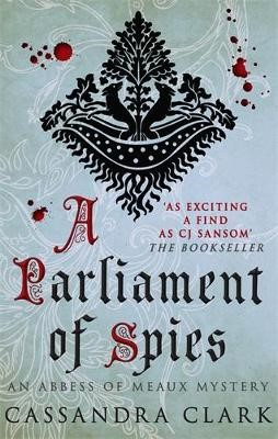 A Parliament of Spies -