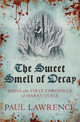 The Sweet Smell of Decay -