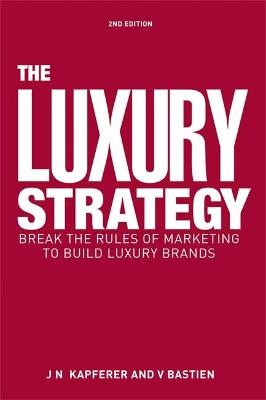 The Luxury Strategy -