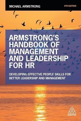 Armstrong's Handbook of Management and Leadership for HR -