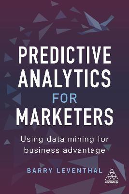 Predictive Analytics for Marketers -