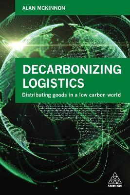 Decarbonizing Logistics -