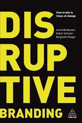 Disruptive Branding -