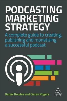 Podcasting Marketing Strategy -
