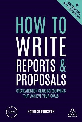 How to Write Reports and Proposals -