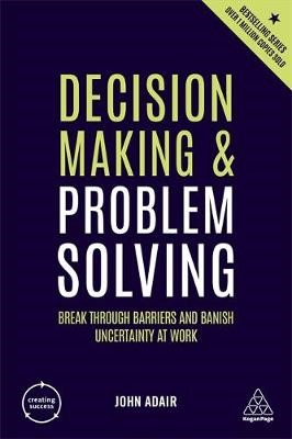 Decision Making and Problem Solving -