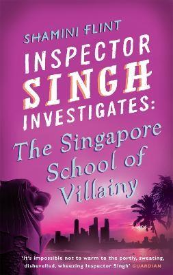 Inspector Singh Investigates: The Singapore School Of Villainy - pr_179426