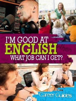 I'm Good At English, What Job Can I Get? -
