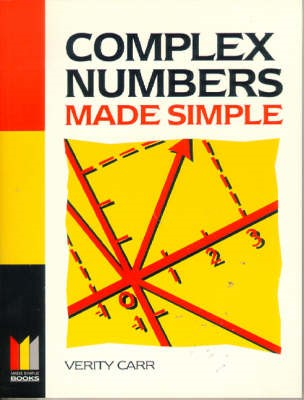 Complex Numbers Made Simple -