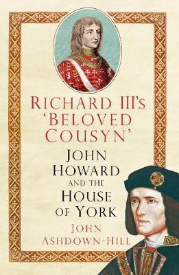 Richard III's 'Beloved Cousyn' -