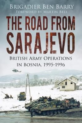 The Road From Sarajevo -