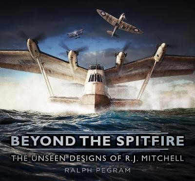 Beyond the Spitfire -