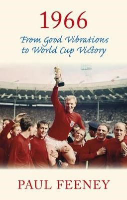 1966: From Good Vibrations to World Cup Victory -
