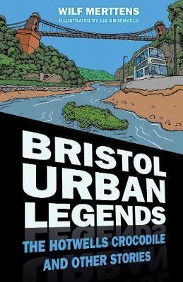 Bristol Urban Legends -