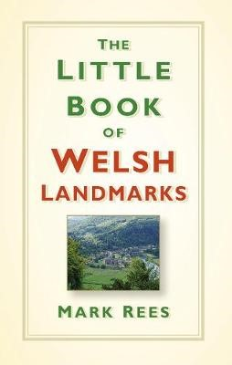 The Little Book of Welsh Landmarks -