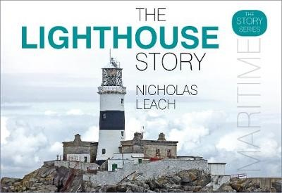 The Lighthouse Story -