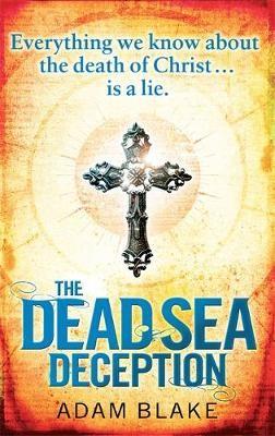 The Dead Sea Deception -