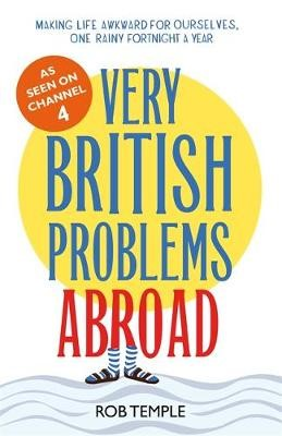 Very British Problems Abroad -