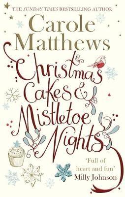 Christmas Cakes and Mistletoe Nights -