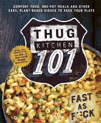 Thug Kitchen 101 -