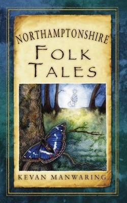 Northamptonshire Folk Tales -