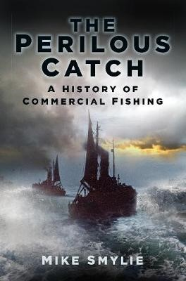The Perilous Catch -